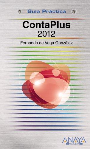 CONTAPLUS 2012 GUÍAS PRÁCTICAS: FERNANDO DE VEGA