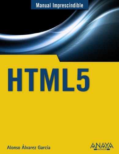 9788441531321: HTML 5 (Manual imprescindible / Essential Manual) (Spanish Edition)