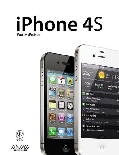 iPhone 4S (Spanish Edition): McFedries, Paul