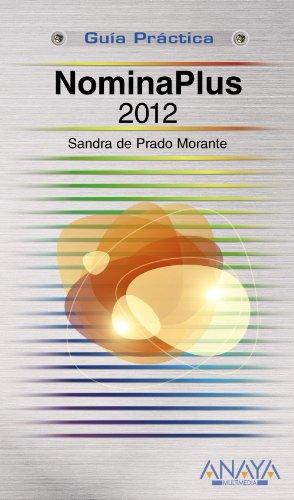 9788441531369: NominaPlus 2012 (Guías Prácticas)