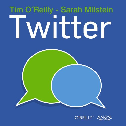 Twitter / The Twitter Book (Spanish Edition) (8441531390) by Tim O'Reilly; Sarah Milstein