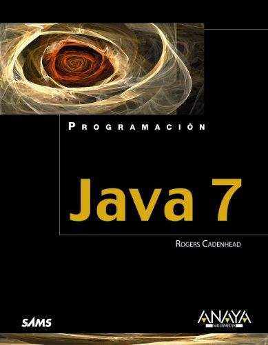 9788441531789: Java 7 / Sams Teach Yourself Java in 24 Hours (Spanish Edition)