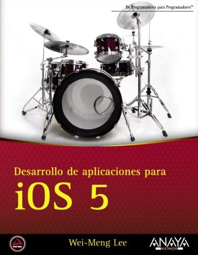 9788441531819: Desarrollo de aplicaciones para iOS 5 (Anaya Multimedia/Wrox)