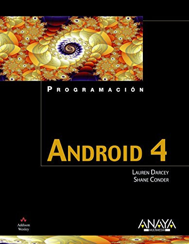 Android 4 / Android Wireless Application Development (Spanish Edition): Darcey, Lauren, Conder...