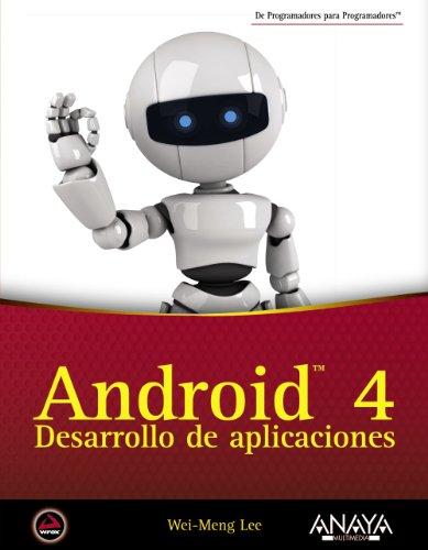 9788441531970: Android 4 / Beginning Android 4: Desarrollo de aplicaciones / Application Development (Spanish Edition)