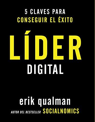 9788441531994: Líder digital. 5 claves para conseguir el éxito (Social Media)