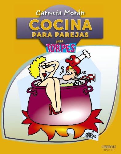 Cocina para parejas: Morán Sánchez, Carmeta