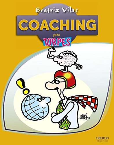 9788441532298: Coaching para torpes / Coaching for Dummies (Para Torpes / for Dummies) (Spanish Edition)