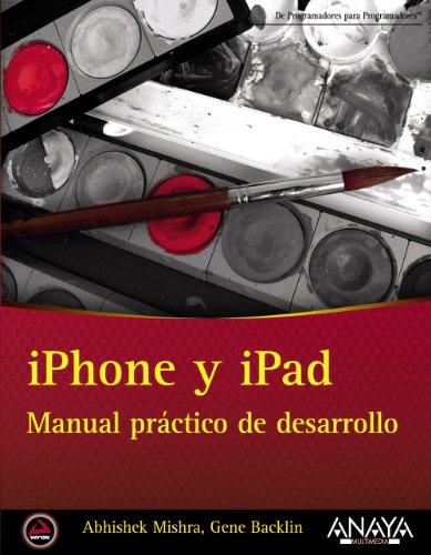9788441532335: iPhone y iPad / iPhone and iPad: Manual práctico de desarrollo / App 24-Hour Trainer (Spanish Edition)