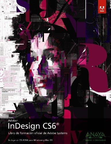 9788441532502: InDesign CS6 (Diseño Y Creatividad)