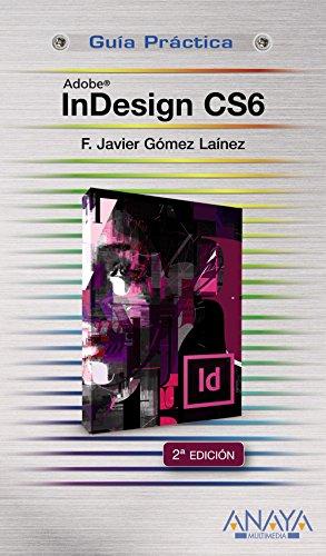 9788441532809: InDesign CS6 (Guías Prácticas)