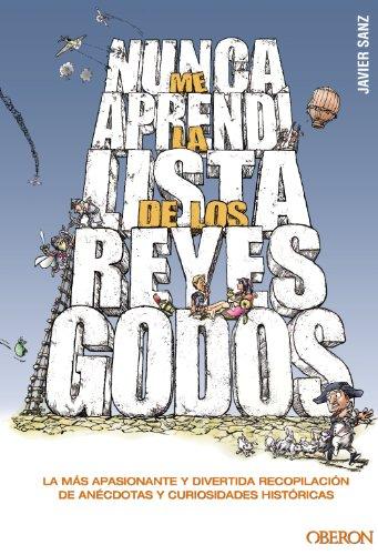 9788441532953: Nunca me aprendí la lista de los Reyes Godos