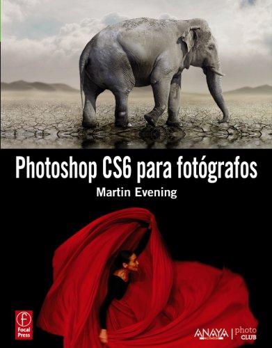 9788441532991: Photoshop CS6 para fotografos (Spanish Edition)