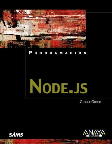 9788441533141: Node.js / Sams Teach Yoursel Node.js in 24 Hours (Spanish Edition)