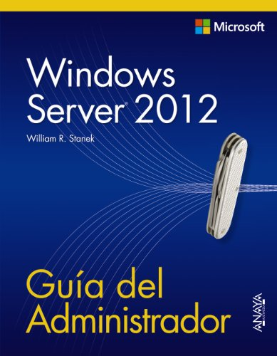 9788441533394: Windows Server 2012: Guía del administrador / Pocket Consultant (Spanish Edition)