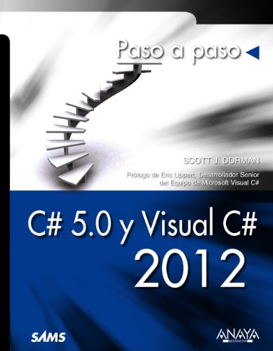 9788441533561: C# 5.0 y Visual C# 2012 / Sams Teach Yourself C# 5.0 in 24 Hours: Paso a paso / Step by Step (Spanish Edition)
