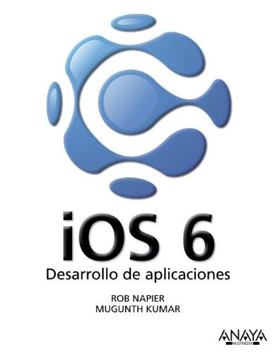9788441533622: iOS 6 desarrollo de aplicaciones / iOS 6 Programming: Pushing the Limits (Spanish Edition)