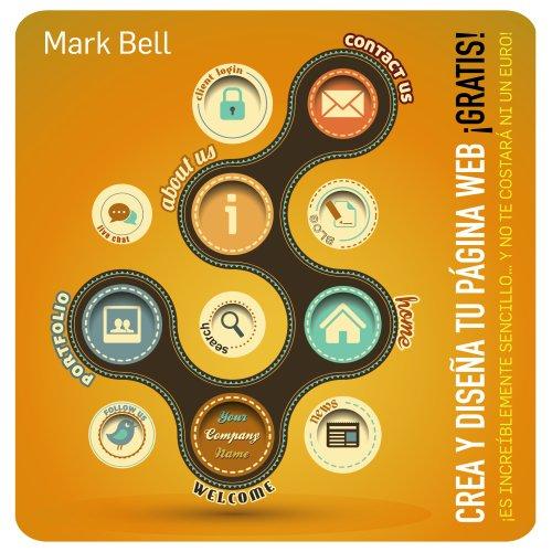 9788441533646: Crea Y Diseña Tu Página Web ¡Gratis! (Títulos Especiales)