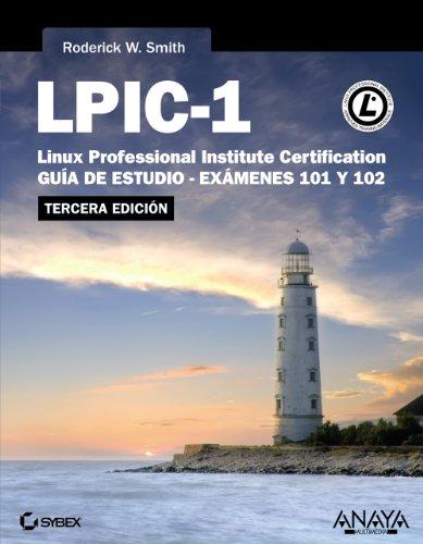 9788441533752: LPIC-1 Linux Professional Institute Certification: Guía de estudio-exámenes 101 y 102 / Study Guide-exams 101 and 102 (Spanish Edition)