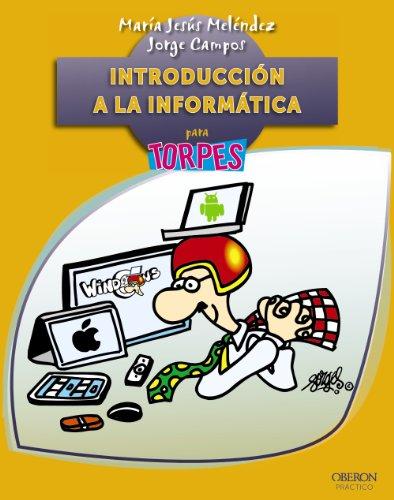 9788441533943: Introducción a la informática / Introduction to Computers (Para Torpes / for Dummies) (Spanish Edition)