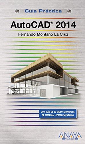 AutocAD 2014: Fernando Montaño La