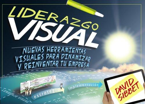 9788441534247: Liderazgo Visual. Nuevas herramientas visuales para dinamizar y reinventar tu empresa (Social Media)
