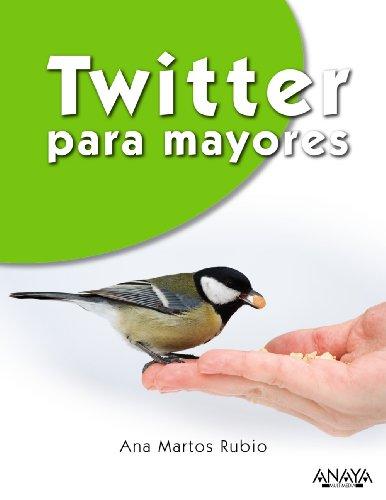 9788441534261: Twitter para Mayores / Twitter for Seniors (Spanish Edition)