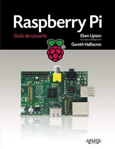 9788441534384: Raspberry Pi User Guide (Spanish Edition)