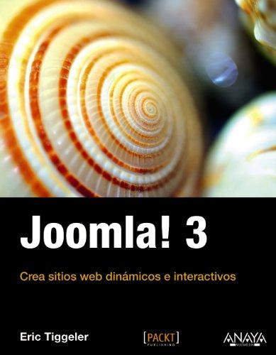 JOOMLA! 3: Crea sitios web dinámicos e interactivos: Tiggeler, Eric