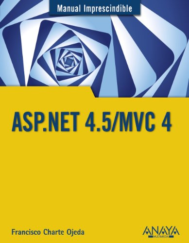 9788441534520: Manual imprescindible de ASP.NET 4.5/MVC 4 / Essential Manual of ASP.NET 4.5/MVC 4 (Spanish Edition)