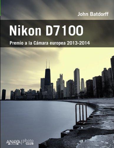 9788441534544: Nikon D7100 / Nikon D7100: From Snapshots to Great Shots