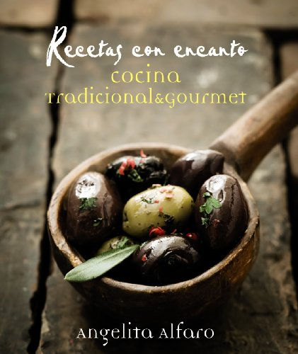9788441534575: Recetas con encanto: Cocina tradicional & gourmet (Libros Singulares)