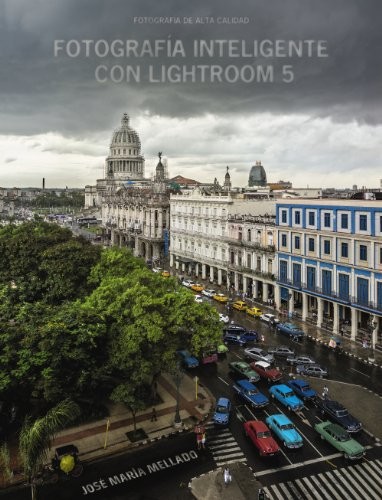 9788441535152: Fotografía inteligente con Lightroom 5 / Intelligent Photographs with Lightroom 5 (Spanish Edition)