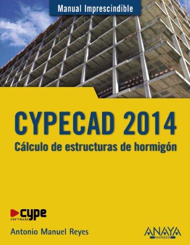 CYPECAD 2014: Cálculo De Estructuras De Hormigón / Calculation of Concrete ...