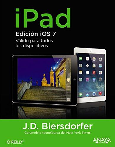 9788441535879: iPad / iPad the Missing Manual: Edición iOS7 válido para todos los dispositivos / Valid for all iOS7 devices (Spanish Edition)