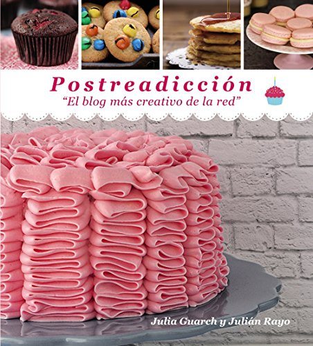 9788441536050: Postreadicción / Dessert addiction: El Blog Más Creativo De La Red