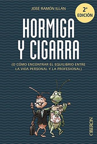 Hormiga y cigarra / Ant and Grasshopper: Vivas, Jos? Ram?n