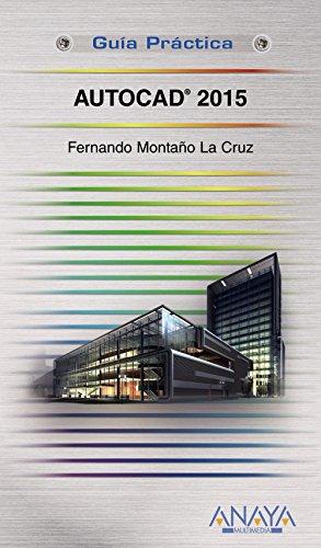 AutoCAD 2015: Fernando Montaño La