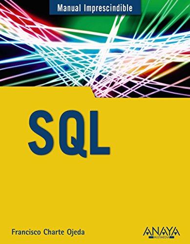 9788441536098: SQL (Manual Imprescindible / Essential Manual) (Spanish Edition)