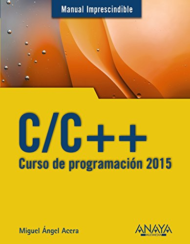CURSO DE PROGRAMACION C/C++ 2015: ACERA GARCIA MIGUEL
