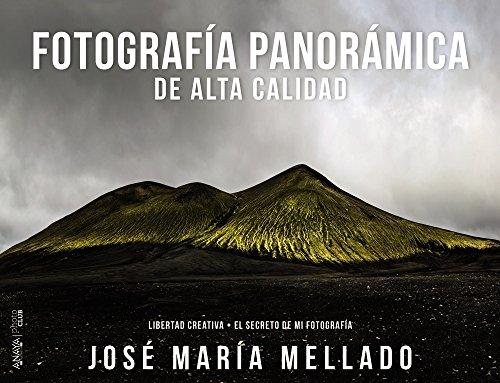 Fotografía panorámica de alta calidad: Mellado, José María