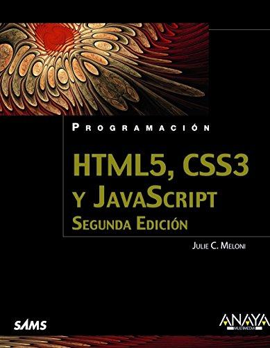 HTML5, CSS3 Y JAVASCRIPT: Julie C. Meloni