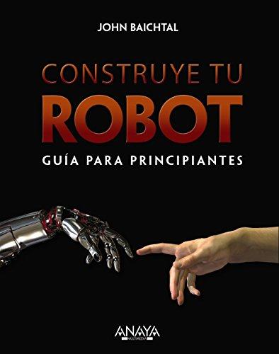 9788441536951: Construye tu robot. Gu�a para principiantes