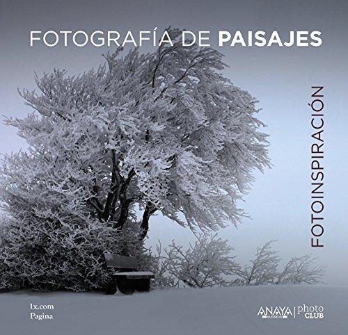 9788441536975: Fotoinspiraci�n. Fotograf�a de paisajes