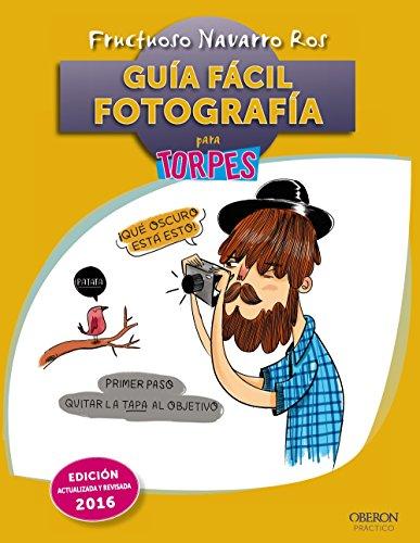 9788441537064: Guía fácil. Fotografía para torpes