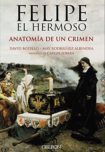 9788441537125: Felipe el Hermoso. Anatomía de un crimen (Singulares (anaya))