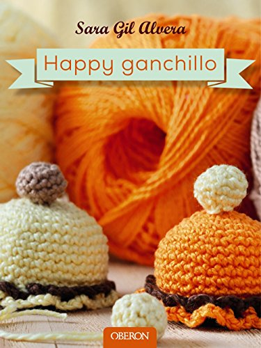 9788441537163: Happy ganchillo