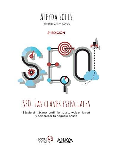 SEO : las claves esenciales (Paperback): Aleyda Giselle Solís