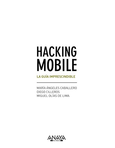 9788441538245: Hacking Mobile. La guía imprescindible (Títulos Especiales)