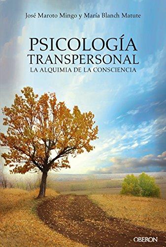 9788441539167: Psicología transpersonal. La alquimia de la consciencia